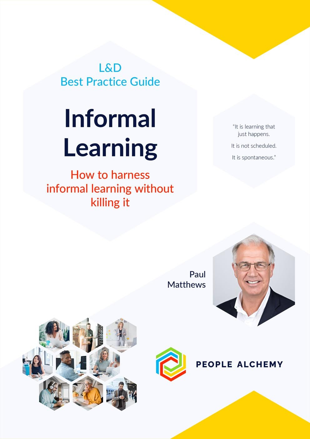 Informal Learning: How to harness it without killing it