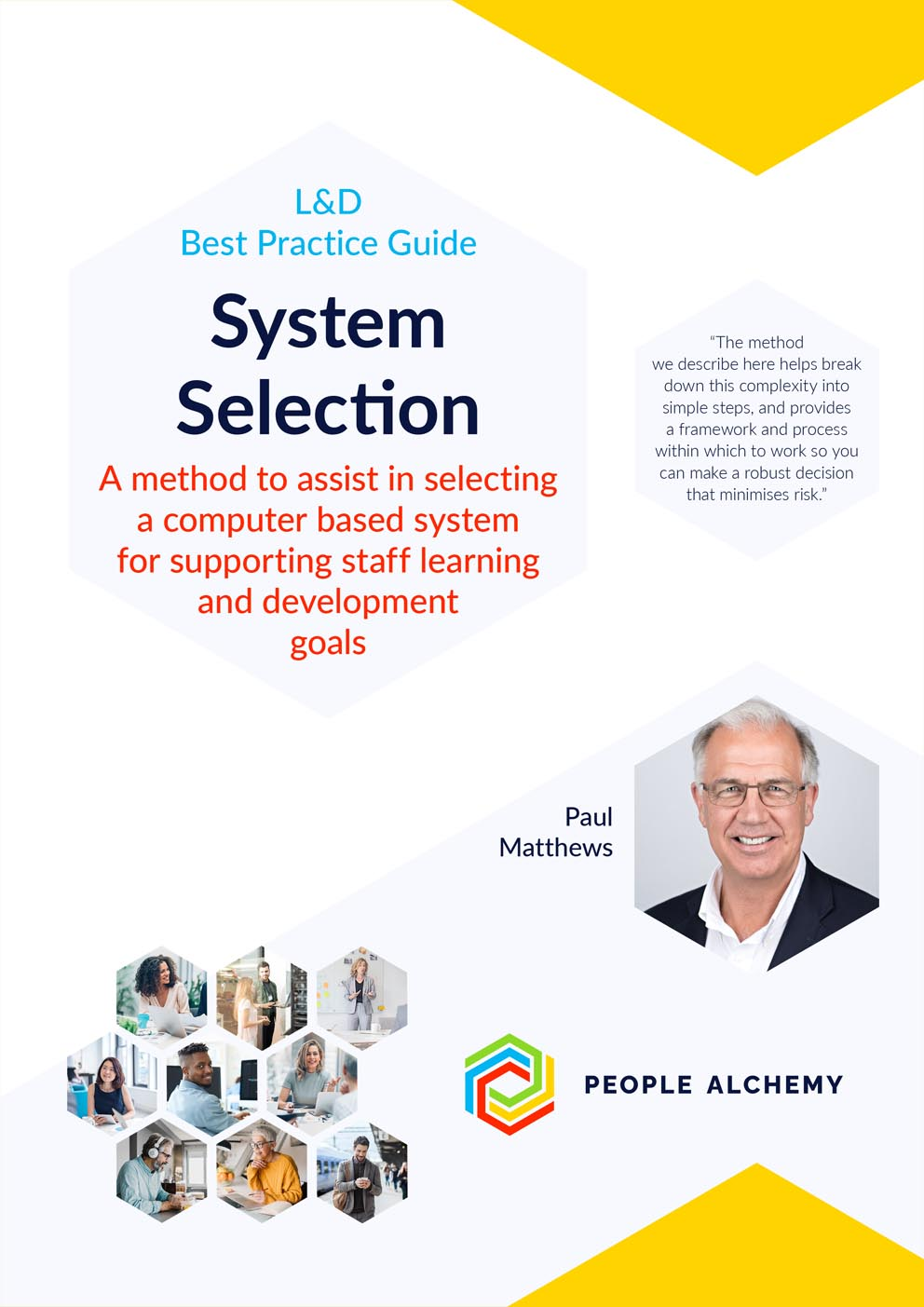 System Selection: A process for getting it right